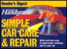 The Family Handyman: Simple Car Care & Repair
