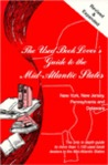 The Used Book Lover's Guide to the Mid-Atlantic States: New York, New Jersey, Pennsylvania & Delaware