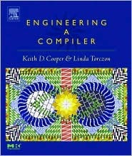 Engineering a Compiler by Keith D. Cooper