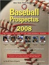 Baseball Prospectus 2008: The Essential Guide to the 2008 Baseball Season