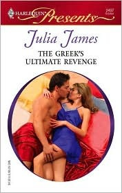 The Greek's Ultimate Revenge by Julia James