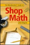 The Woodworker's Guide to Shop Math