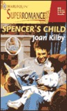 Spencer's Child by Joan Kilby