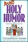 More Holy Humor (The Holy Humor Series)