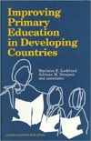 Improving Primary Education in Developing Countries  by  Marlaine E. Lockheed