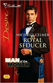 Royal Seducer (Royal Seductions, #5) (Silhouette Desire, #1951)