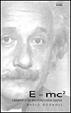 E=mc²: A Biography of the World's Most Famous Equation