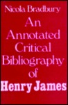 An Annotated Critical Bibliography of Henry James