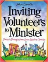 Inviting Volunteers to Minister: Stories and Strategies from Seven Effective Churches