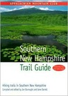 Southern New Hampshire Trail Guide: Hiking Trails in Southern New Hampshire