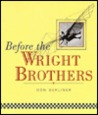 Before the Wright Brothers