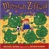 Mission Ziffoid by Michael Rosen
