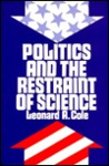 Politics and the Restraint of Science