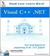 Visual C++(r) .Net: Your Visual Blueprinttm for Programming on the .Net Platform [With CDROM]
