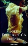 Lord Frederick C's Friends