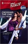 Crossing The Line (Perfect Anatomy, #1) (Harlequin Blaze, No. 399)