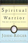Spiritual Warrior: The Art of Spiritual Living