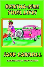 Bertha-Size Your Life by Jane  Carroll