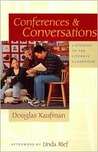 Conferences and Conversations: Listening to the Literate Classroom