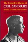 The Complete Poems of Carl Sandburg by Carl Sandburg