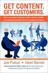 Get Content. Get Customers. How to use content marketing to d... by Newt Barrett