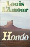 Hondo by Louis L'Amour