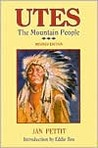 Utes: The Mountain People