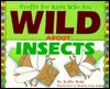 Crafts for Kids who are Wild about Insects by Kathy Ross