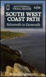 South West Coast Path, Falmouth to Exmouth: National Trail Guide