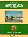 A Nostalgic Look at Llandudno & Colwyn Bay Trams 1930-56 (Towns and Cities)