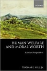 Human Welfare and Moral Worth: Kantian Perspectives