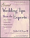 Great Wedding Tips from the Experts by Robbi Ernst III