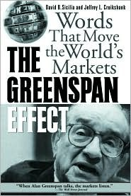 The Greenspan Effect: Words That Move the World's Markets