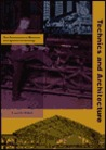Technics And Architecture: The Development Of Materials And Systems For Buildings