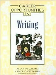 Career Opportunities in Writing (Career Opportunities) by Allan Taylor