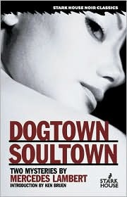 Dogtown/Soultown by Mercedes Lambert