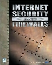 Internet Security and Firewalls by V.V. Preetham