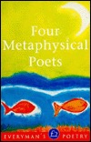 Four Metaphysical Poets Everyman Poetry Library 24