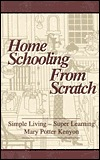 Home Schooling from Scratch by Mary Porter Kenyon