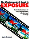 The Photographer's Guide to Exposure