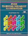 Crisp: From Technical Specialist to Supervisor: Making the Successful Transition