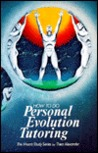 How To Do Personal Evolution Tutoring