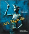 Art. Rage. Us.: Art and Writing by Women with Breast Cancer