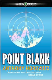 Point Blank (Alex Rider Series #2)