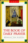 The Book of Daily Prayer: Morning and Evening, 1997