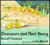 Dinosaurs and Their Young