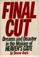 Free download Final Cut: Dreams and Disaster in the Making of Heaven's Gate by Steven Bach PDF