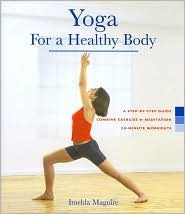 Yoga for a Healthy Body by Imelda Maguire
