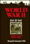 World War II: Day by Day