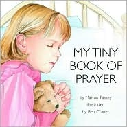 Read online My Tiny Book of Prayer PDF by Marion Passey